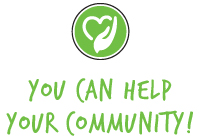 You Can Help Your Community!